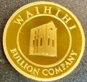 Waihihi Bullion Company Gold Coins